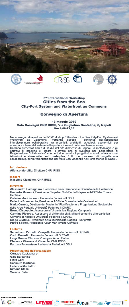 """Convegno di apertura del 5th Workshop """"Cities from the Sea: City-Port System and Waterfont as Commons"""""""