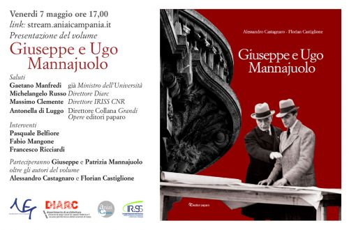 """Presentazione del volume """"Giuseppe e Ugo Mannajuolo. Ingegneri e Architetti tra neoeclettismo e razional-funzionalismo"""""""